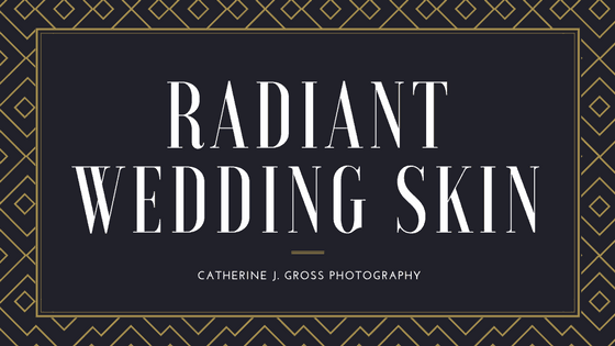 Radiant Wedding Skin