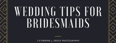 Wedding Day Tips For Bridesmaids